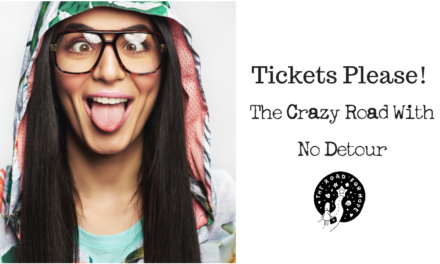 Tickets Please -The Crazy Road With No Detour